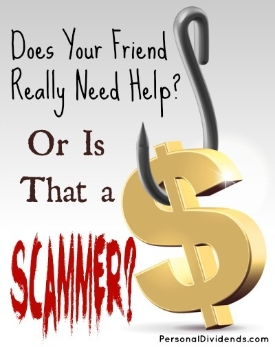Does Your Friend Really Need Help? Or Is That a Scammer?