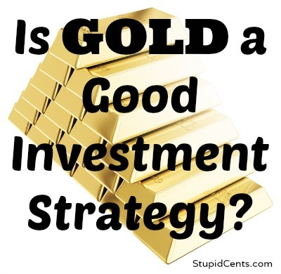 Is Gold a Good Investment Strategy?