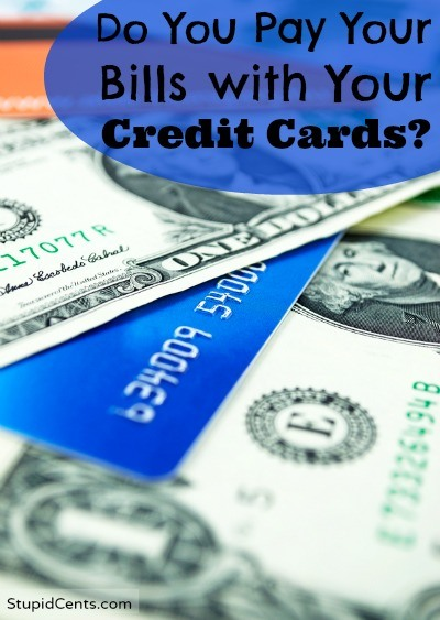 Do You Pay Your Bills with Your Credit Card?