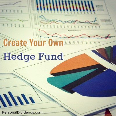 Create Your Own Hedge Fund