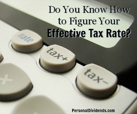 Do You Know How to Figure Your Effective Tax Rate?