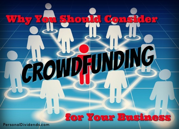 Why You Should Consider Crowdfunding for Your Business