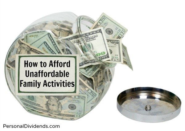 How to Afford Unaffordable Family Activities