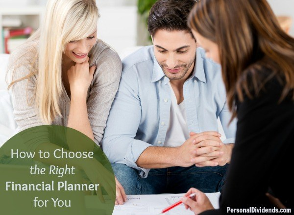 How to Choose the Right Financial Planner for You