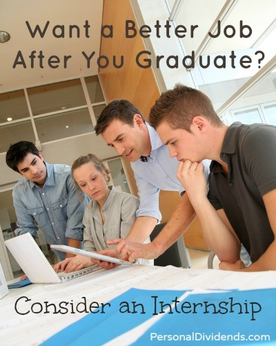 Want a Better Job After You Graduate? Consider an Internship