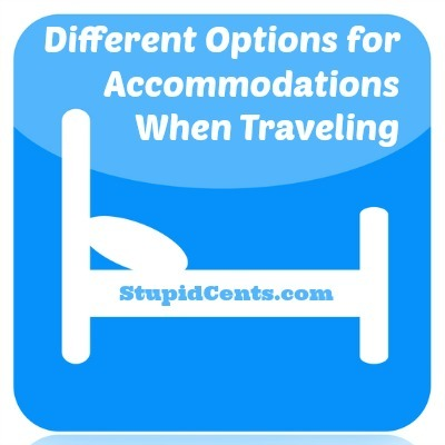 Different Options for Accommodations When Traveling