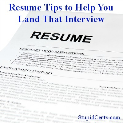 Resume Tips to Help You Land That Interview
