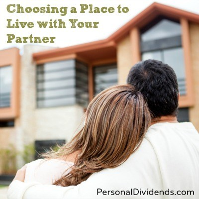Choosing a Place to Live with Your Partner