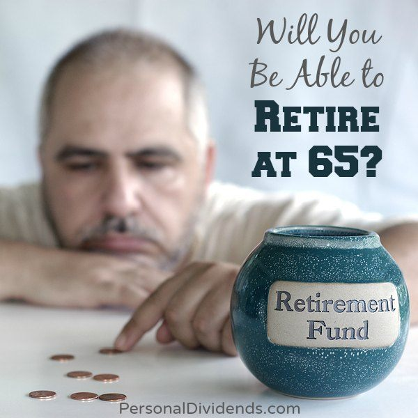 Will You Be Able to Retire at 65?