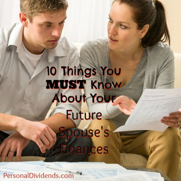 10 Things You Must Know About Your Future Spouse's Finances