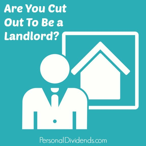 Are You Cut Out To Be a Landlord?
