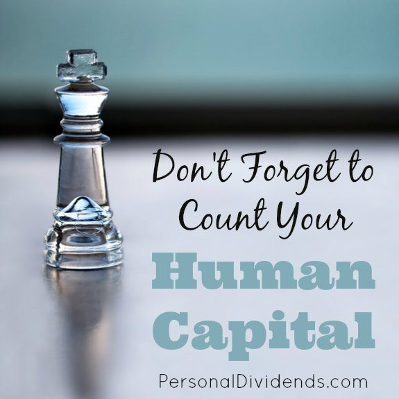 Don't Forget to Count Your Human Capital