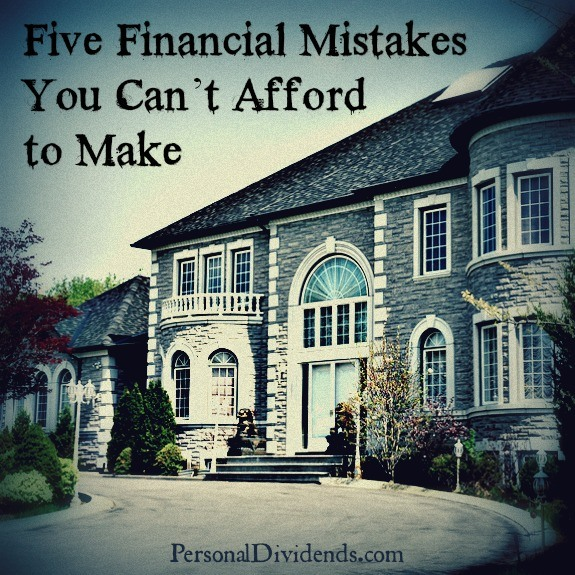 Five financial mistakes you can t afford to make for Can i afford to build a new house