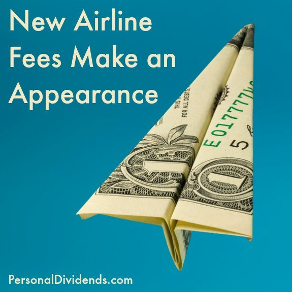 New Airline Fees Make an Appearance