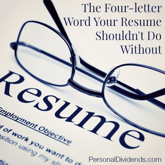 The Four-letter Word Your Resume Shouldn't Do Without
