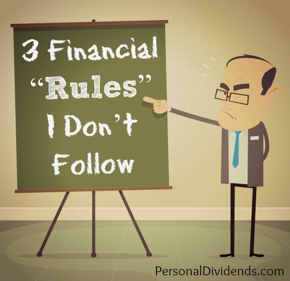 "3 Financial ""Rules"" I Don't Follow"