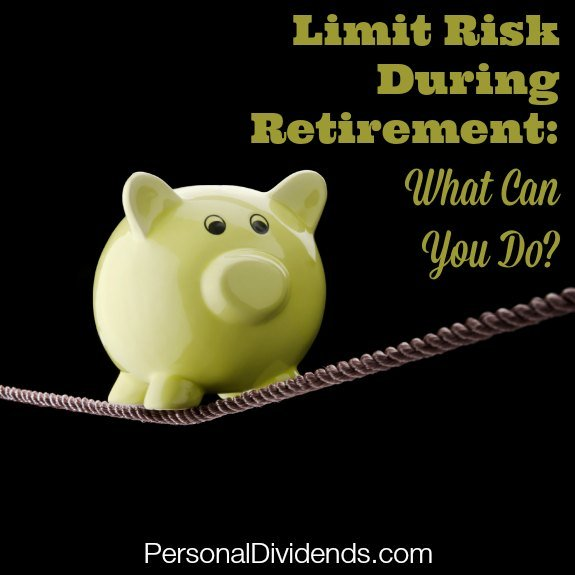 Limit Risk During Retirement: What Can You Do?