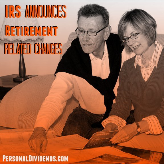 IRS Announces Retirement-Related Changes