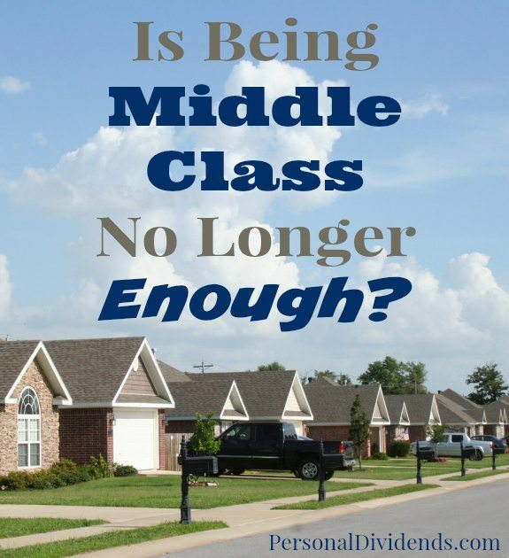 Is Being Middle Class No Longer Enough?