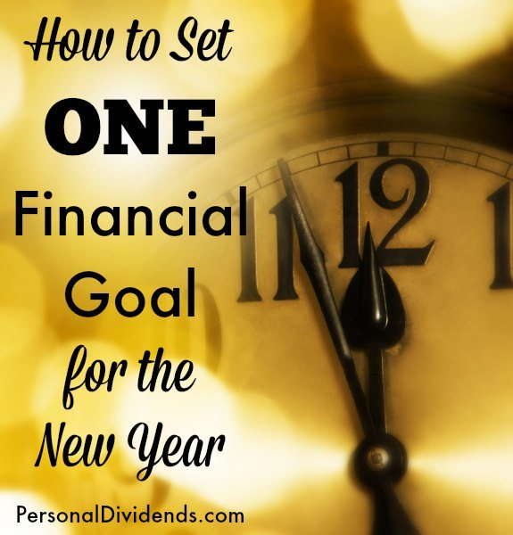 How to Set One Financial Goal for the New Year
