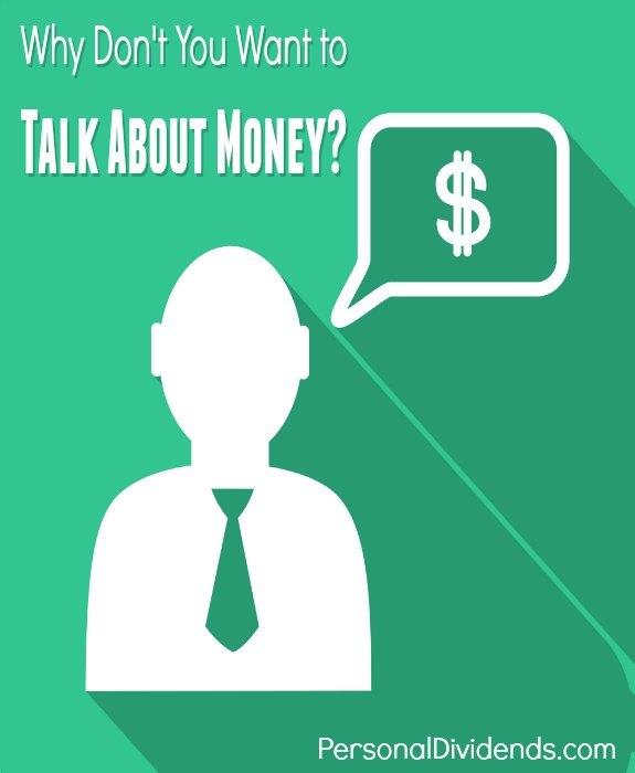Why Don't You Want to Talk About Money?