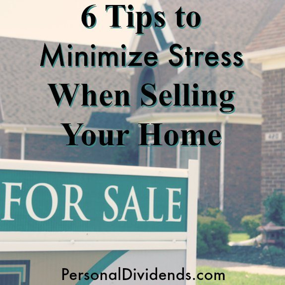 6 Tips to Minimize Stress When Selling Your Home